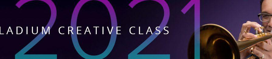 Palladium Creative Class of 2021